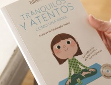 Tranquilo y atento como una rana. Libro genial para padres+hijos. Mindfulness.