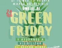 GREEN FRIDAY. DANDOLE UNA VUELTA AL CONSUMO.